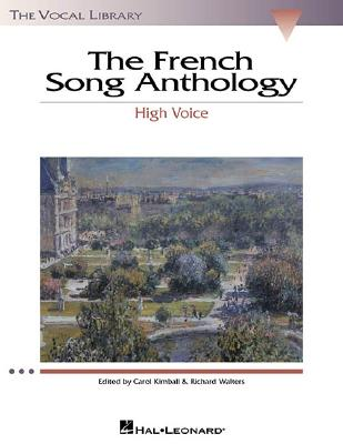 The French Song Anthology By Kimball, Carol (EDT)/ Walters, Richard (EDT)/ Boyd, Joel K. (EDT)